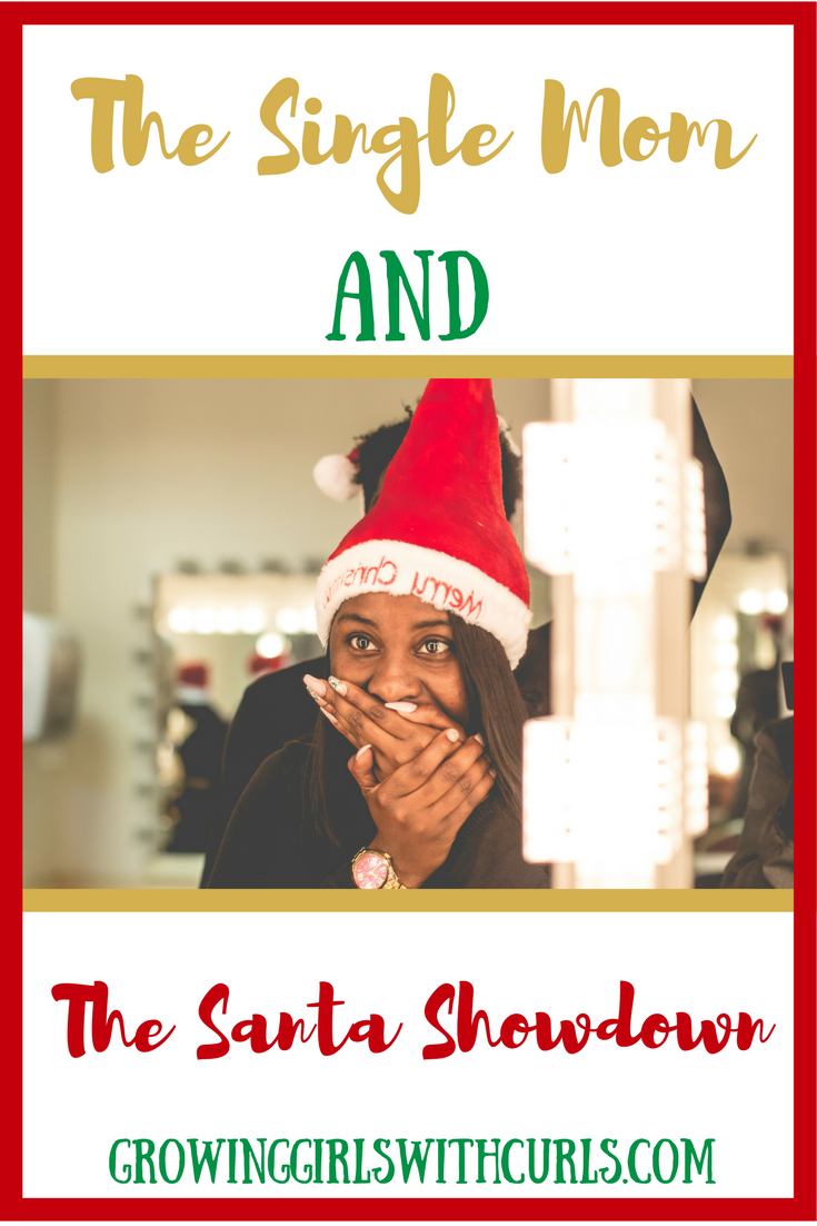 The Single Mom and the santa show down