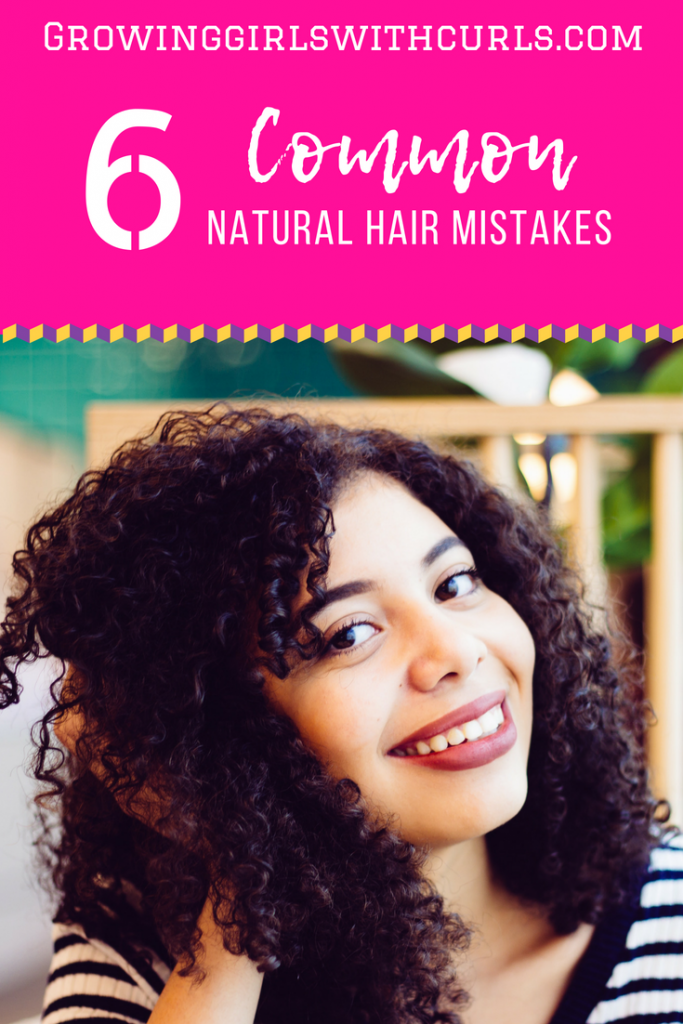 6 common natural hair mistakes