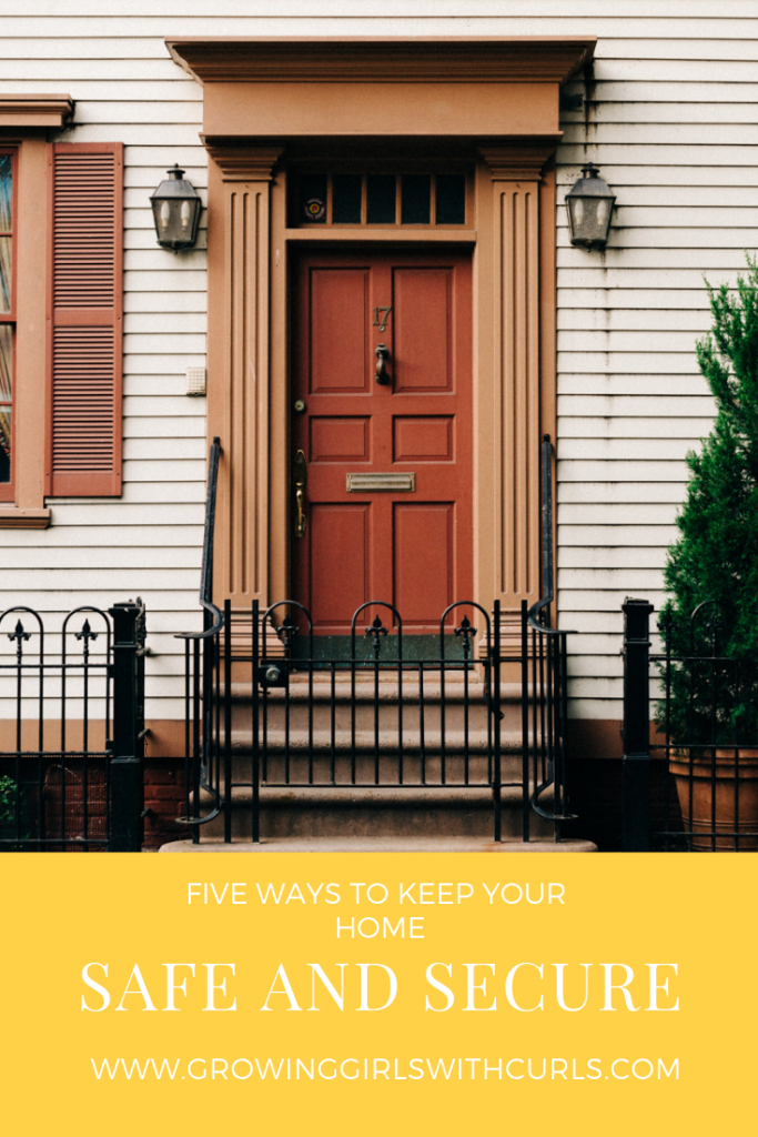 5 ways to keep your home safe.