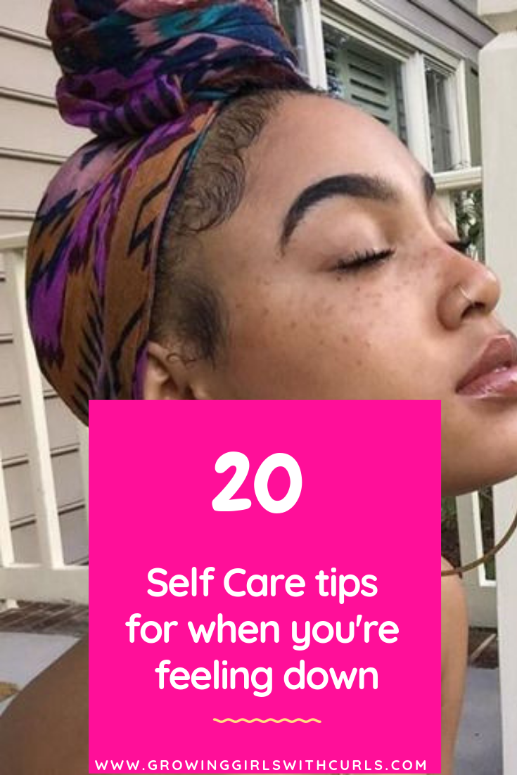 20 self care tips for when you're feeling down