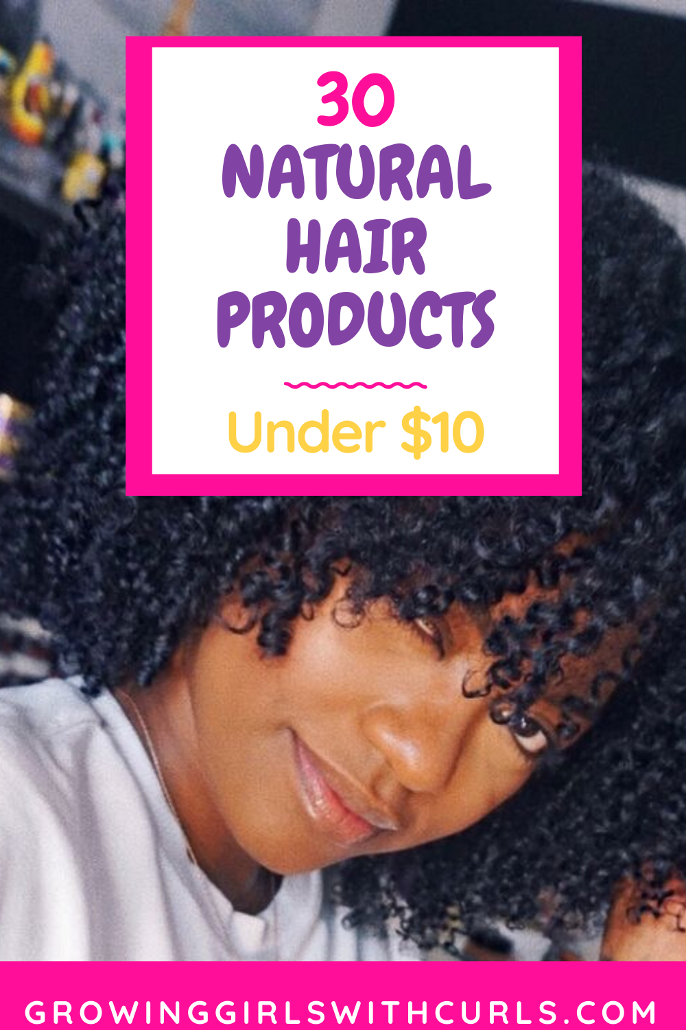 30 natural hair products under $10